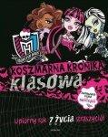 Koszmarna kronika klasowa. Upiorny rok z życia straszyciół. Monster High