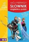 Kraina Lodu. Mój pierwszy słownik ang. - pol. (Oprawa miękka)