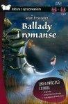 Ballady i romanse. Oprawa miękka. Z  opracowaniem