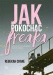 Jak pokochać Freaka