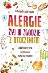 Alergie. Żyj w zgodzie z otoczeniem