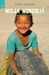 Misja Mongolia. Od Ułan Bator przez stepy i wertepy