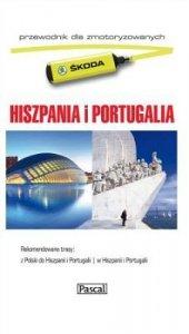 Hiszpania i Portugalia. Przewodnik dla zmotoryzowanych