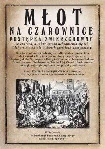 Młot na czarownice - reprint wydania z 1614 roku