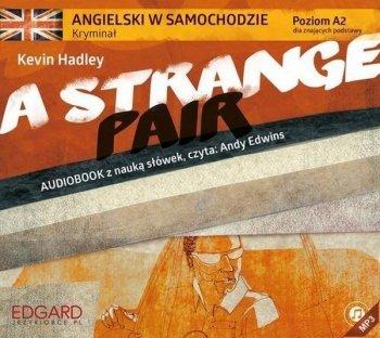 A Strange Pair. Angielski w samochodzie poziom A2, kryminał