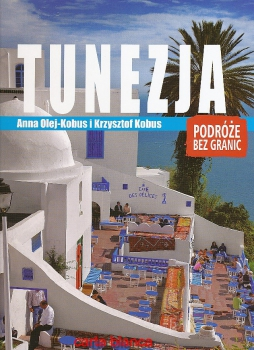 Tunezja. Podróże bez granic