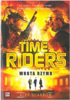 Time Riders. Wrota Rzymu