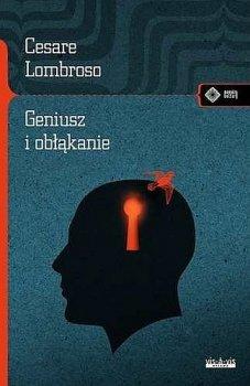 Geniusz i obłąkanie