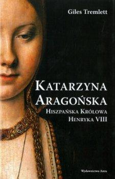 Katarzyna Aragońska. Hiszpańska królowa Henryka III