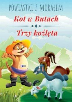 Powiastki z morałem. Kot w Butach. Trzy koźlęta