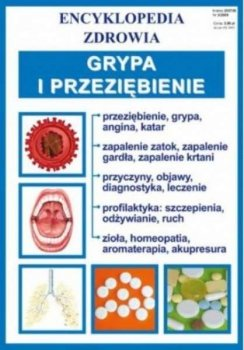 Grypa i przeziębienie. Encyklopedia zrowia