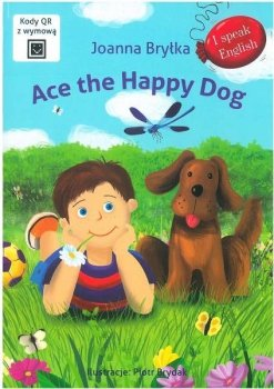 Ace the Happy Dog. I speak English