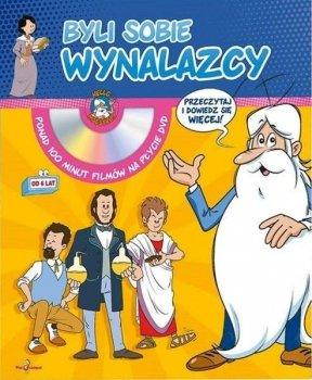 Byli sobie wynalazcy. Miniencyklopedia dla dzieci