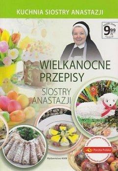 Wielkanocne przepisy Siostry Anastazji