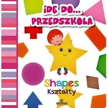 Idę do przedszkola. Kształty / shapes
