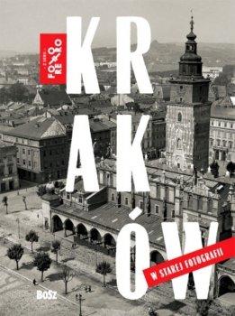 Kraków w starej fotografii
