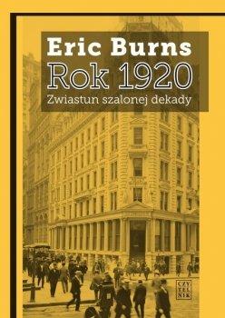 Rok 1920. Zwiastun szalonej dekady