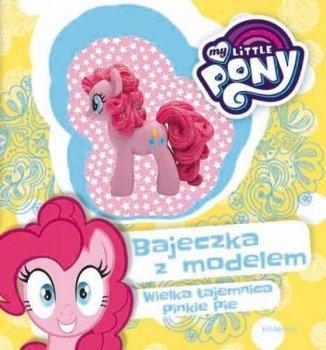Wielka tajemnica Pinkie Pie. Bajeczka z modelem. My Little Pony