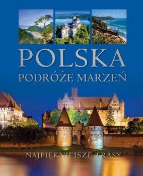 Polska - podróże marzeń