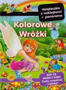 Kolorowe Wróżki. Książeczka z naklejkami + panorama