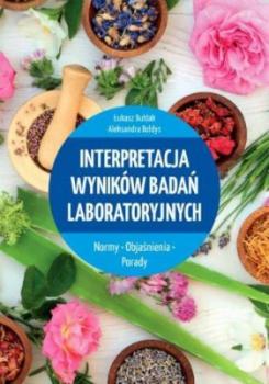 Interpretacja wyników badań labolatoryjnych