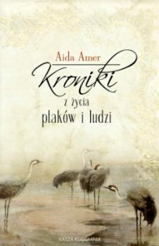 Kroniki z życia ptaków i ludzi