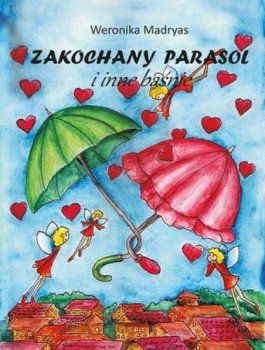 Zakochany parasol i inne baśnie