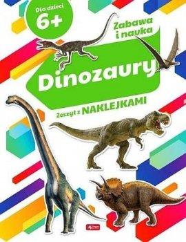Dinozaury. Zeszyt z naklejkami 6+