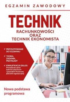Egamin zawodowy. Technik rachunkowości oraz technik ekonomista
