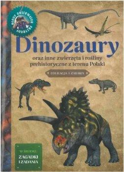 Dinozaury. Młody Obserwator Przyrody