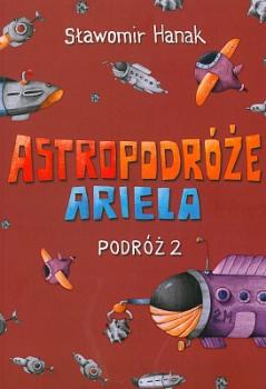 Astropodróże Ariela. Podróż 2