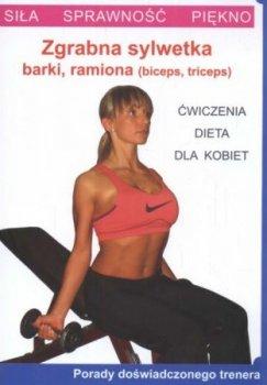 Zgrabna sylwetka: barki, ramiona. Ćwiczenia dla kobiet