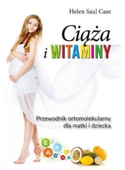 Ciąża i witaminy: Przewód Ortomolekularny dla matki i dziecka