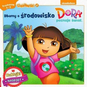 Dora poznaje świat. Dbamy o środowisko