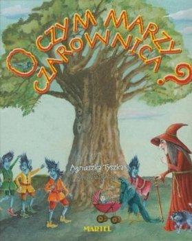 O czym marzy czarownica