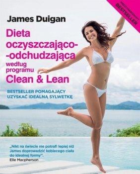 Dieta oczyszczająco-odchudzająca według programu Clean & Lean