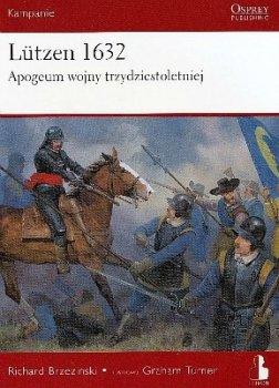 Lutzen 1632 Apogeum wojny trzydziestoletniej
