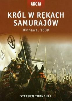 Król w rękach samurajów