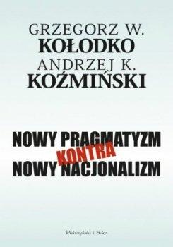 Nowy pragmatyzm, kontra nowy nacjonalizm