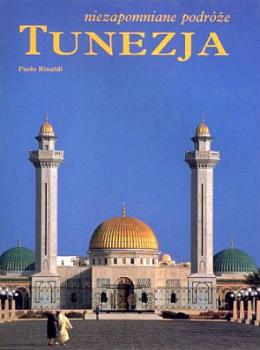 Tunezja Niezapomniane podróże