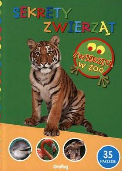 Sekrety zwierząt. Zwierzęta w zoo.