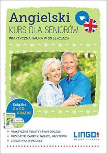 Angielski. Kurs dla seniorów. Praktyczna nauka w 30 lekcjach