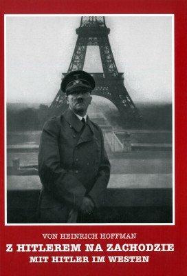 Z Hitlerem na zachodzie. Mit Hitler im westen