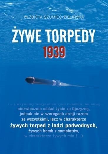 Żywe torpedy 1939
