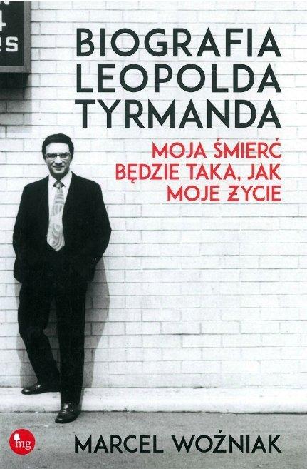 Biografia Leopolda Tyrmanda.