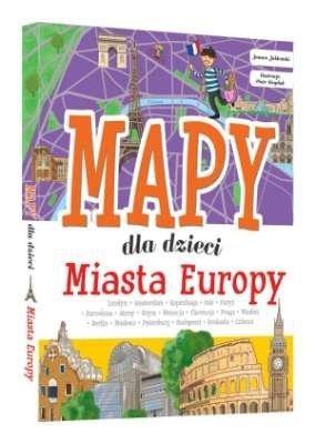 Miasta Europy. Mapy dla dzieci