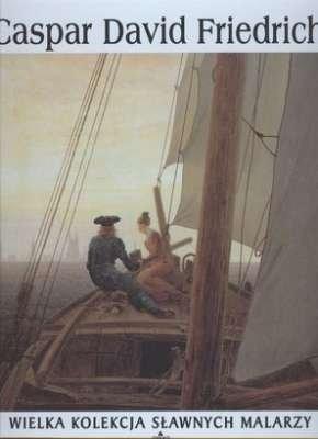 Caspar David Friedrich. Wielka kolekcja sławnych malarzy, tom. 38 płyta DVD