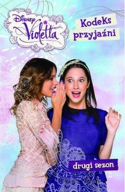 Violetta. Kodeks przyjaźni