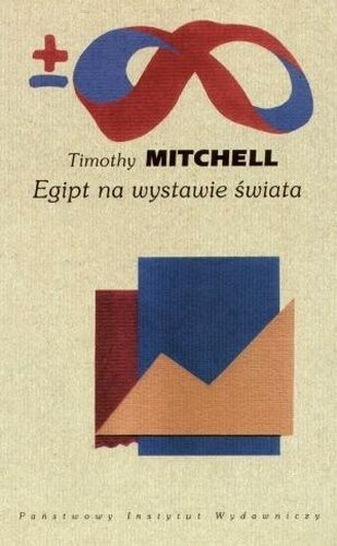 Egipt na wystawie świata, Timothy Mitchell
