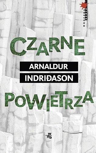 """Czarne powietrza"" Arnaldur Indridason"